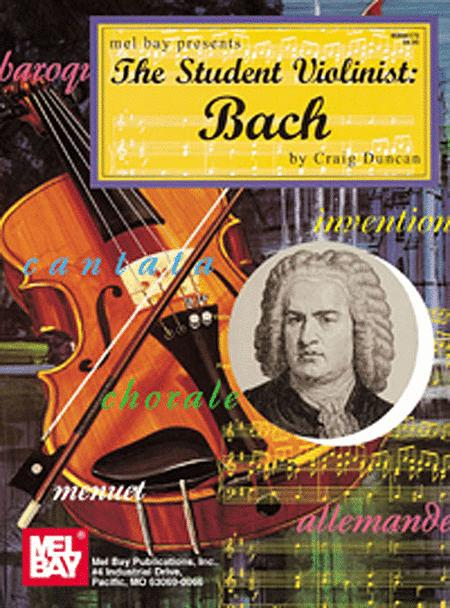 The Student Violinist: Bach