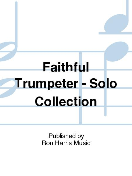 The Faithful Trumpeter