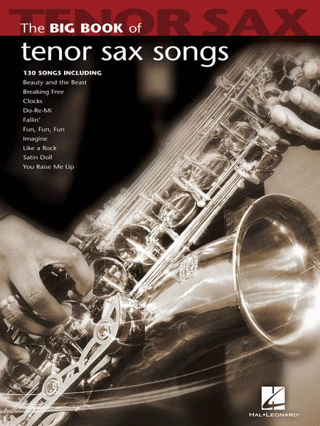 Big Book Of Tenor Sax Songs