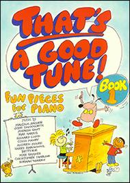 That's a Good Tune - Book 1
