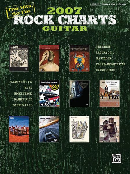 Rock Charts Guitar 2007: The Hits, So Far...