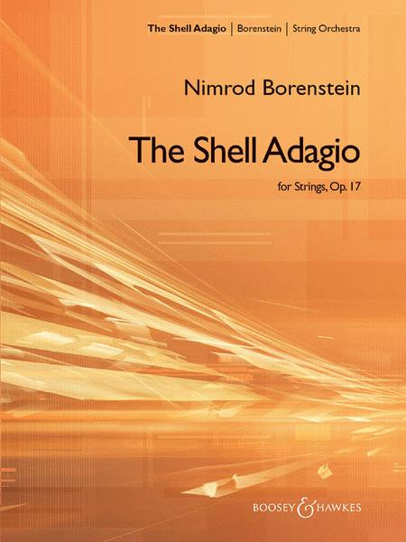 The Shell Adagio for Strings, Op. 17