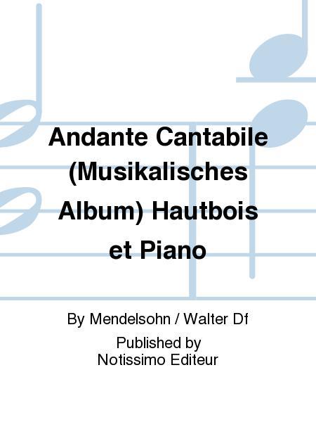 Andante Cantabile (Musikalisches Album) Hautbois et Piano