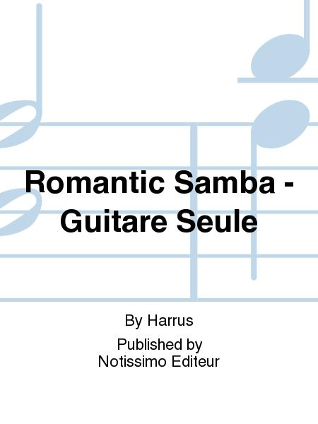 Romantic Samba - Guitare Seule