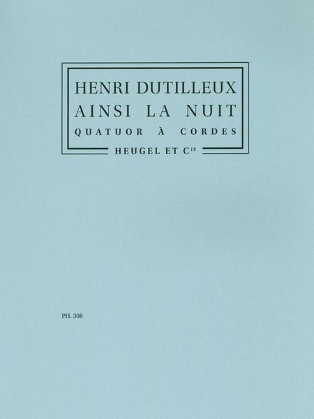 Ainsi la Nuit (Quatuor Cordes)