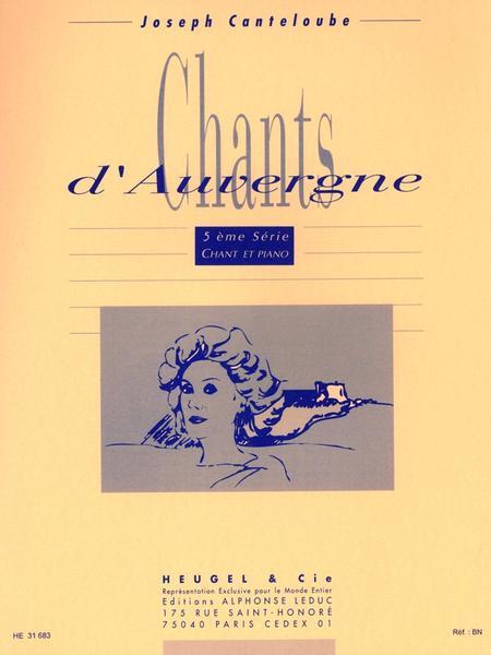 Chants D'Auvergne - 5eme Serie Voix Elevee et Piano