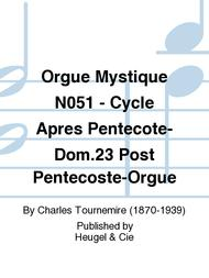 Orgue Mystique No.51 - Cycle Apres Pentecote-Dom.23 Post Pentecoste-Orgue