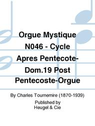 Orgue Mystique No.46 - Cycle Apres Pentecote-Dom.19 Post Pentecoste-Orgue