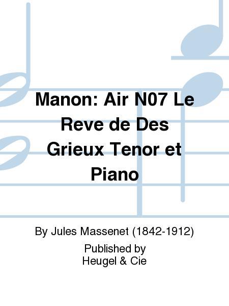 Manon: Air No.7 Le Reve de Des Grieux Tenor et Piano