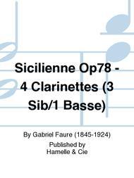 Sicilienne Op78 - 4 Clarinettes (3 Sib/1 Basse)