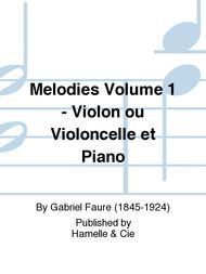 Melodies Volume 1 - Violon ou Violoncelle et Piano
