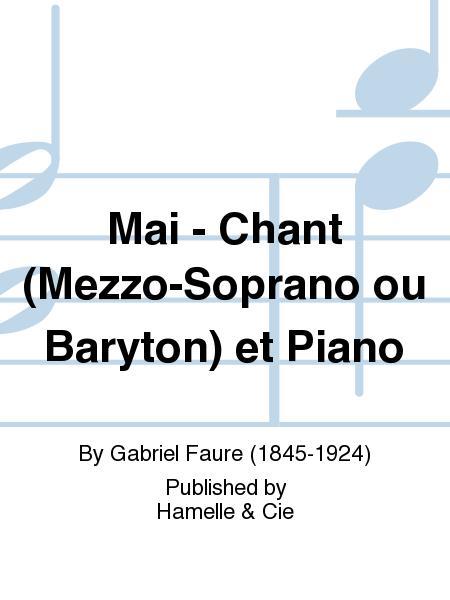 Mai - Chant (Mezzo-Soprano ou Baryton) et Piano