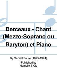Berceaux - Chant (Mezzo-Soprano ou Baryton) et Piano