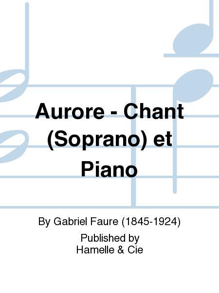 Aurore - Chant (Soprano) et Piano