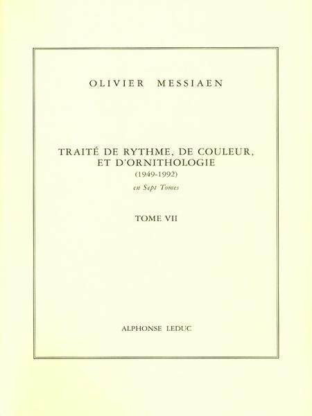 Traite de Rythme, de Couleur, D'Ornithologie/Tome 7