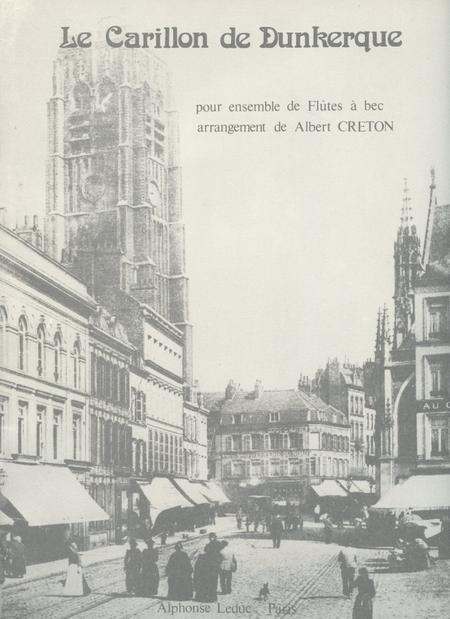 Carillon de Dunkerque - Ensemble Flutes a Bec
