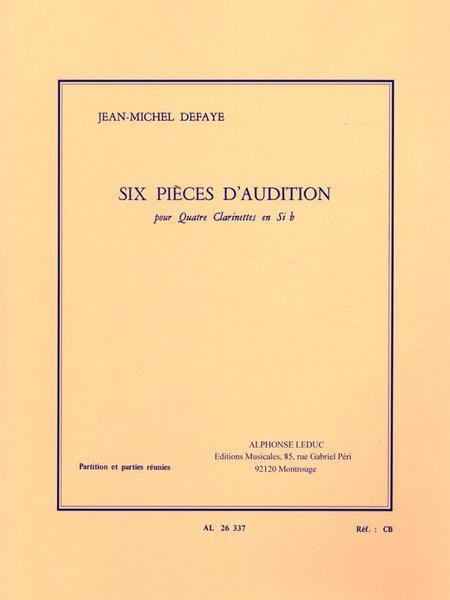 6 Pieces D'Audition - 4 Clarinettes Egales