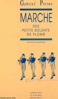 Marche Des Petits Soldats de Plomb - Quatuor de Saxophones