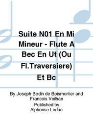 Suite No.1 En Mi Mineur - Flute A Bec En Ut (Ou Fl.Traversiere) Et Bc