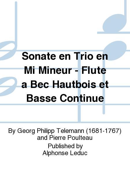 Sonate en Trio en Mi Mineur - Flute a Bec Hautbois et Basse Continue