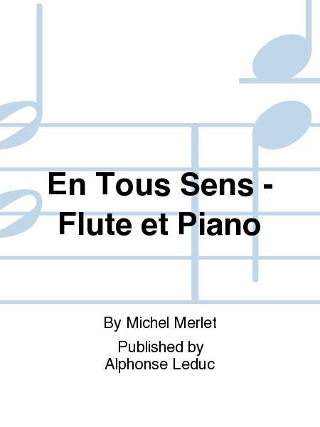 En Tous Sens - Flute et Piano