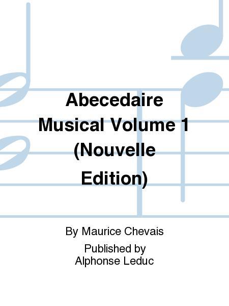 Abecedaire Musical Volume 1 (Nouvelle Edition)