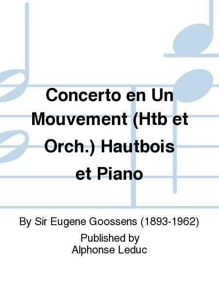 Concerto en Un Mouvement (Htb et Orch.) Hautbois et Piano