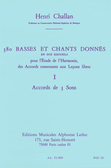 380 Basses et Chants Donnes - Vol.01:Accord Des 3 Sons 1A Textes