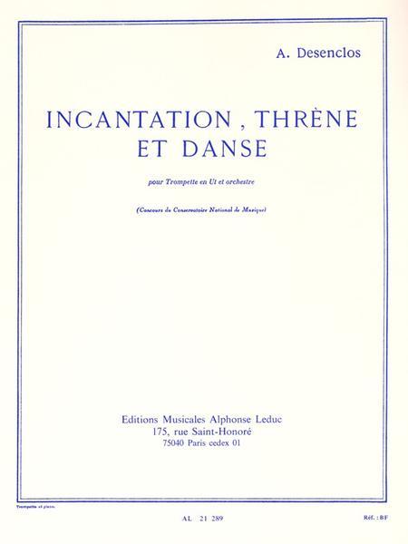 Incantation Threne et Danse - Trompette et Piano