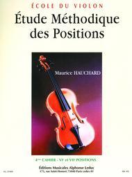 Etude Des Positions - Volume 4 : 6eme et 7eme Positions Violon