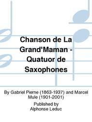Chanson de La Grand'Maman - Quatuor de Saxophones