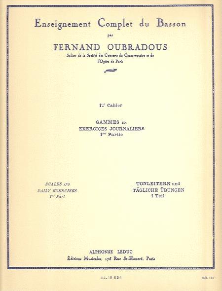 Enseignement Complet Du Basson Volume 1: Gammes et Exercices Journaliers 1ere Ptie