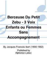 Berceuse Du Petit Zebu - 3 Voix Enfants ou Femmes Sans Accompagnement