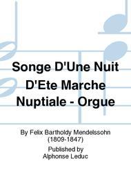 Songe D'Une Nuit D'Ete Marche Nuptiale - Orgue