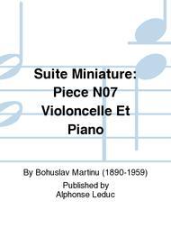 Suite Miniature: Piece No.7 Violoncelle Et Piano
