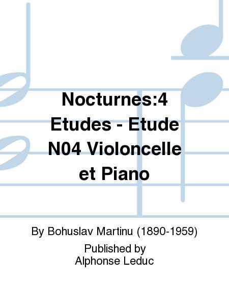 Nocturnes:4 Etudes - Etude No.4 Violoncelle et Piano