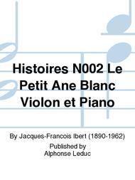 Histoires No.2 Le Petit Ane Blanc Violon et Piano
