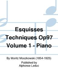 Esquisses Techniques Op97 Volume 1 - Piano