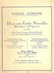 200 Etudes Nouvelles Volume 1: 70 Etudes Tres Faciles et Faciles - Cor