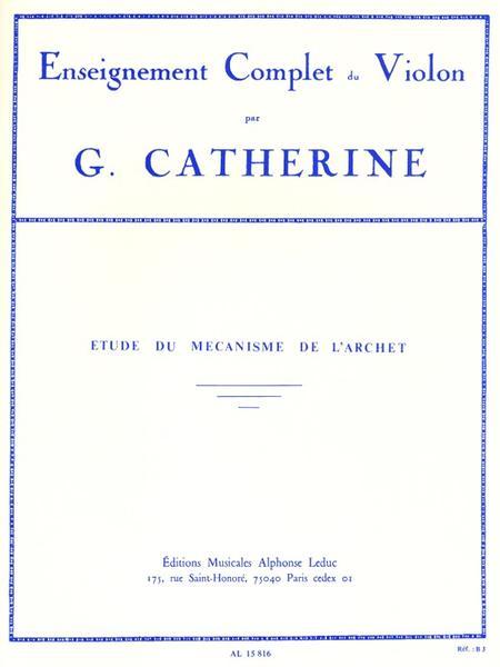 Etudes Du Mecanisme De L'Archet Violon