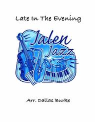 Late In The Evening (Jazz Band)