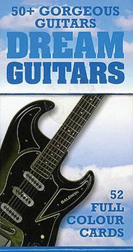Dream Guitars: 52 Great Guitar Cards