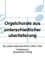 Orgelchorale aus unterschiedlicher uberlieferung