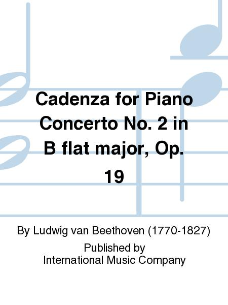Cadenza for Piano Concerto No. 2 in B flat major, Op. 19