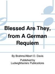Blessed Are They, from A German Requiem