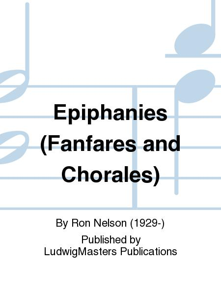 Epiphanies (Fanfares and Chorales)