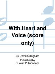 With Heart and Voice (score only)