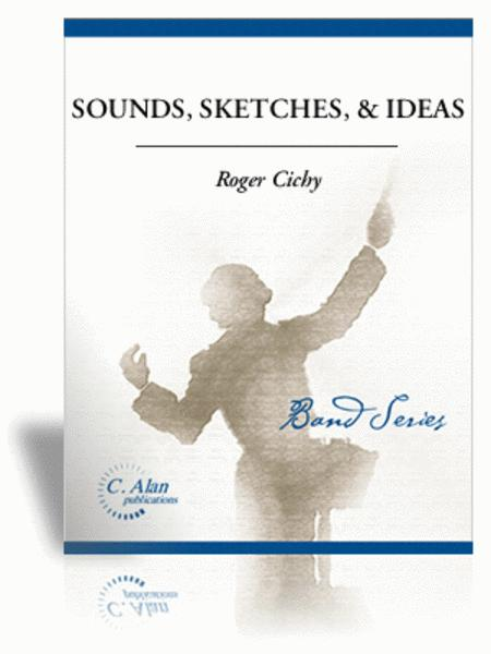 Sounds, Sketches, & Ideas