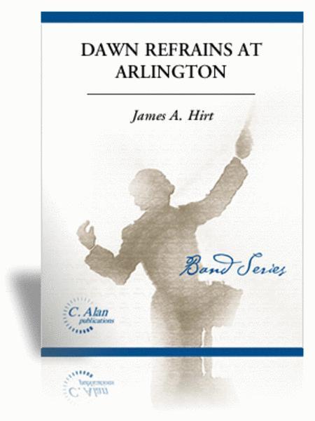 Dawn Refrains at Arlington