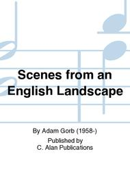Scenes from an English Landscape